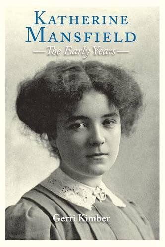Katherine Mansfield - The Early Years by Gerri Kimber https://www.amazon.com/dp/0748681450/ref=cm_sw_r_pi_dp_x_IY.wybGWA0T41