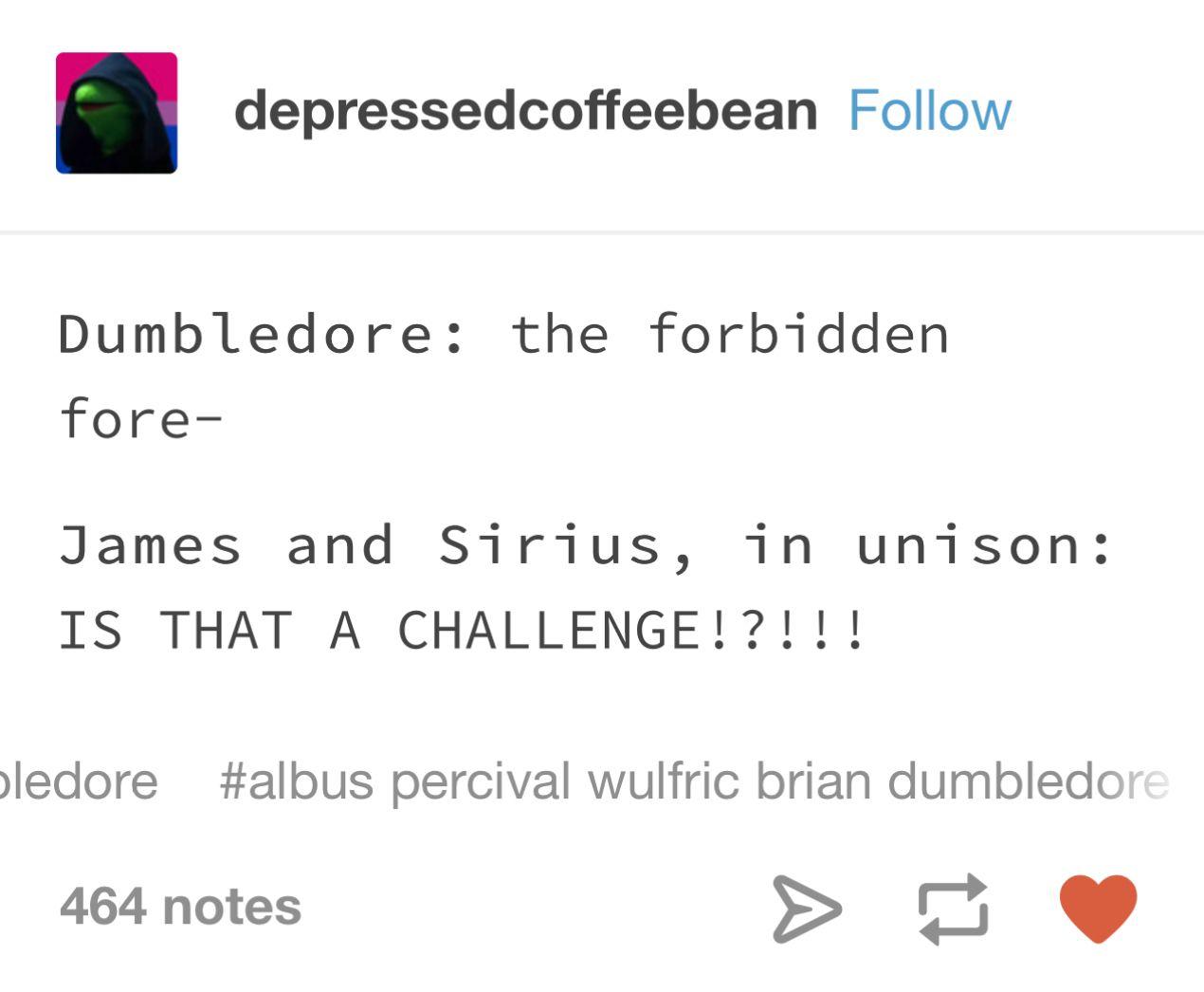 Sirius And James Incorrect Marauder Quotes Harry Potter Jokes Harry Potter Headcannons Harry Potter Memes Hilarious