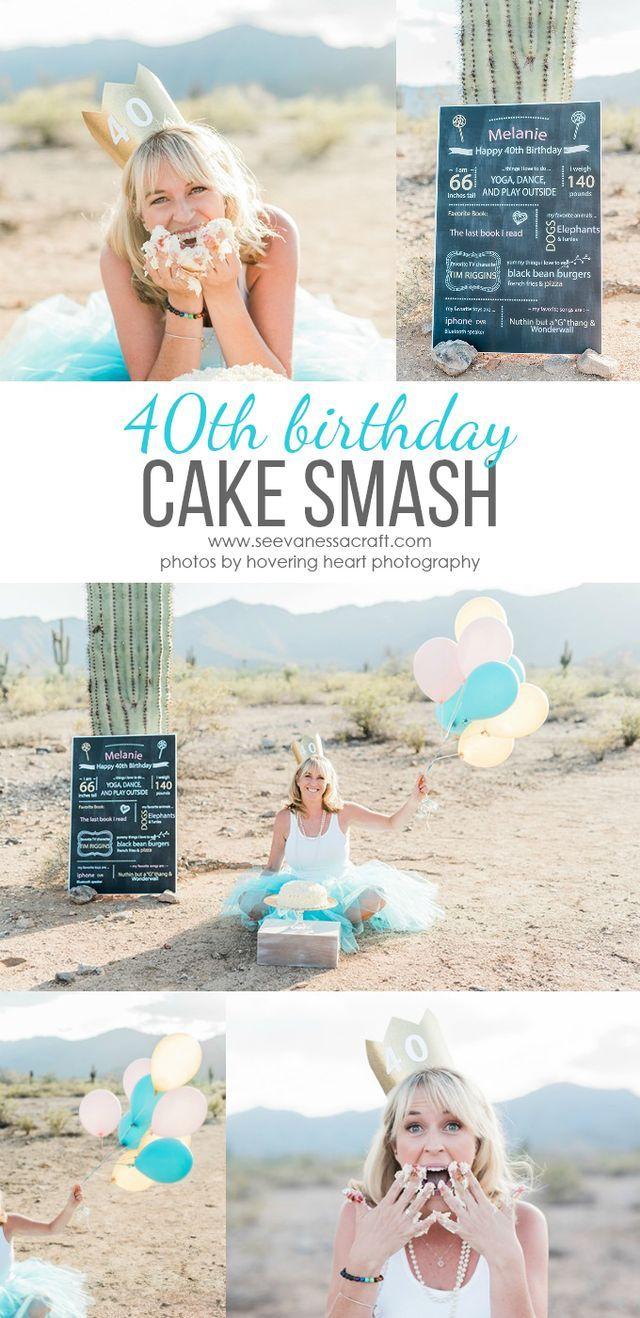 Party 40th Birthday Cake Smash Photo Shoot See Vanessa Craft