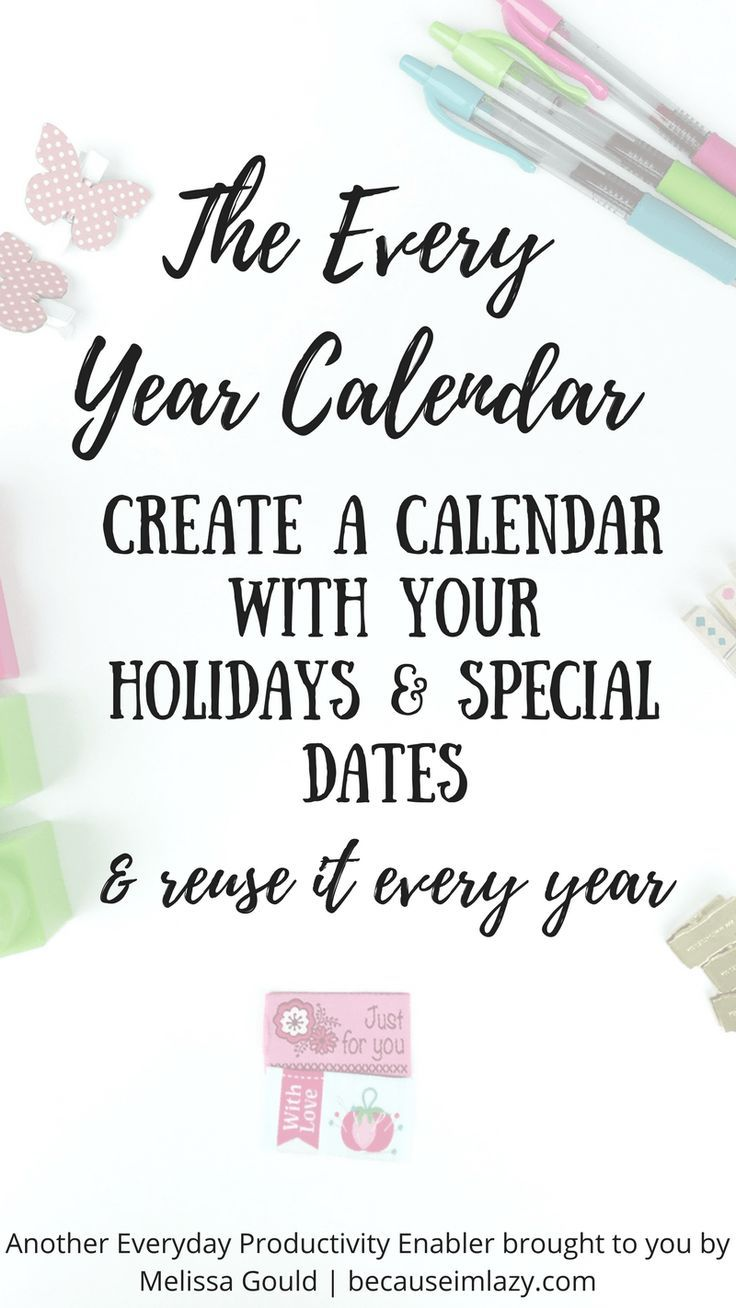 how to create a yearly calendar with holidays and reuse it every