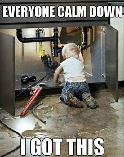 Don T Worry Little Boy Plumber Is On The Job Funny Pictures