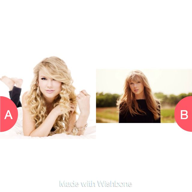 Taylor swif then or now Click here to vote @ http://getwishboneapp.com/share/14960972