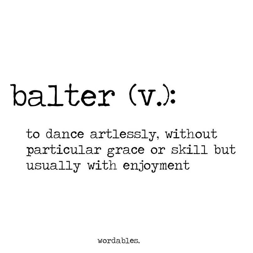 umm.. I balter.. a........ lot.