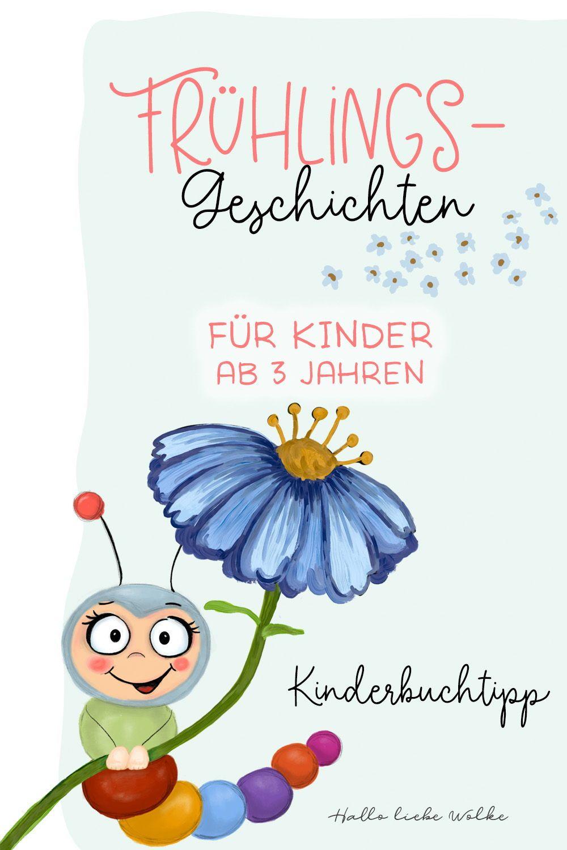 Lerngeschichten Mit Wilma Wochenwurm Teil 3 Fruhling Werbung Kinderbucher Geschichten Fur Kinder Und Geschichte Lernen