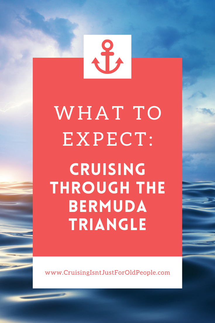What Is It Like Cruising Through The Bermuda Triangle In 2020 Cruise Tips Cruise Travel Cruise Planning