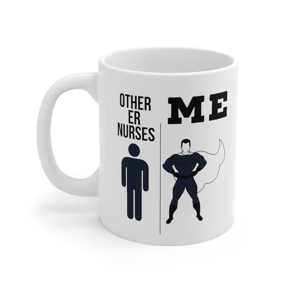 Er Nurse Gifts, Er Nurse Coffee Mug, Er Nurse Cup, Er Nurse Birthday Gifts for Men and Women