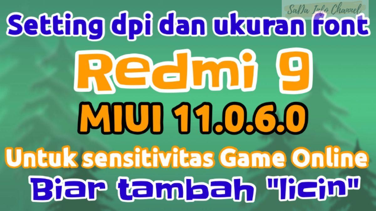 Setting Dpi Dan Memperkecil Font Xiaomi Redmi 9 Miui 11 Untuk Sensitivitas Game Online Youtube Game Youtube Pengikut