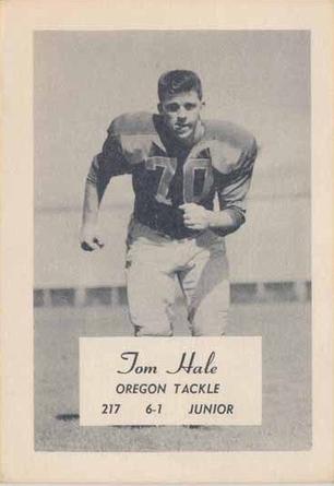 1956 Oregon Junior Tackle Tom Hale Www Sportingoregon Com Sophomore Junior Baseball Cards