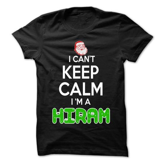 Keep Calm HIRAM... Christmas Time - 0399 Cool Name Shirt ! - #formal shirt #victoria secret hoodie. Keep Calm HIRAM... Christmas Time - 0399 Cool Name Shirt !, hoodie design,sweater for fall. FASTER =>...