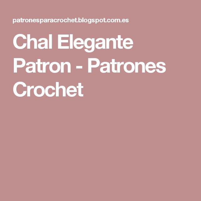Chal Elegante Patron - Patrones Crochet   Patrones   Pinterest ...