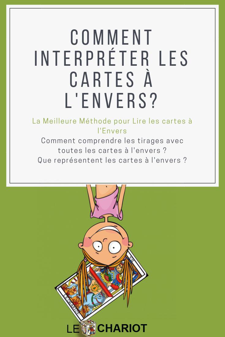 Cartes Inversees Comment Lire Les Cartes Du Tarot Signification Carte Tarot Tarot Signification Tarot