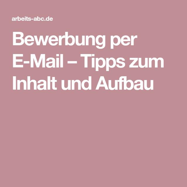 Bewerbung Per E Mail Tipps Zum Inhalt Und Aufbau Bewerbungstipps