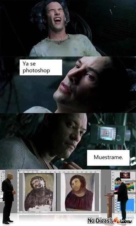 Típico, aprenden como abrir Photoshop y ya quieren restaurar - Lo vi en No Digas!