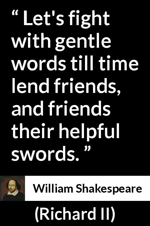 William Shakespeare Quote About Friendship From Richard II 60 Enchanting William Shakespeare Quotes About Friendship