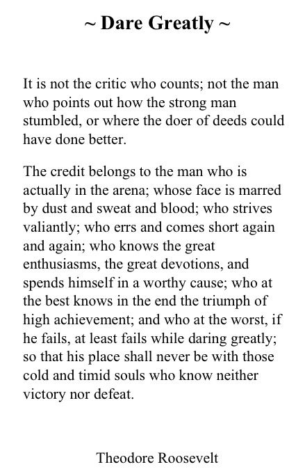 Dare Greatly quote by Theodore roosevelt