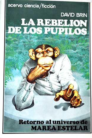 1988 - La rebelión de los pupilos (David Brin)