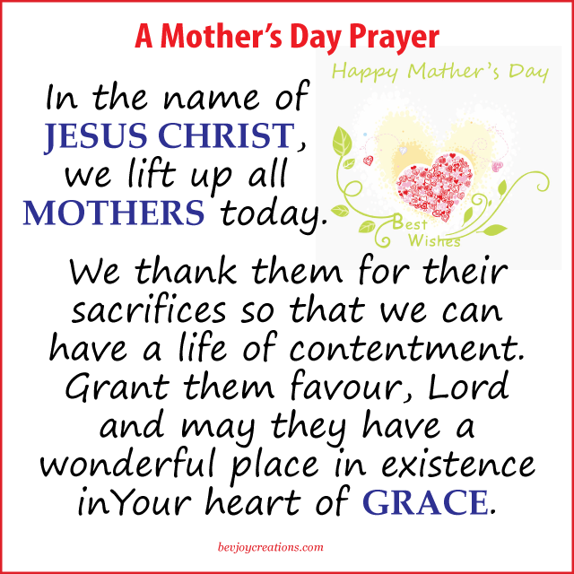 a prayer for mothers mother s day prayer christian mothers day