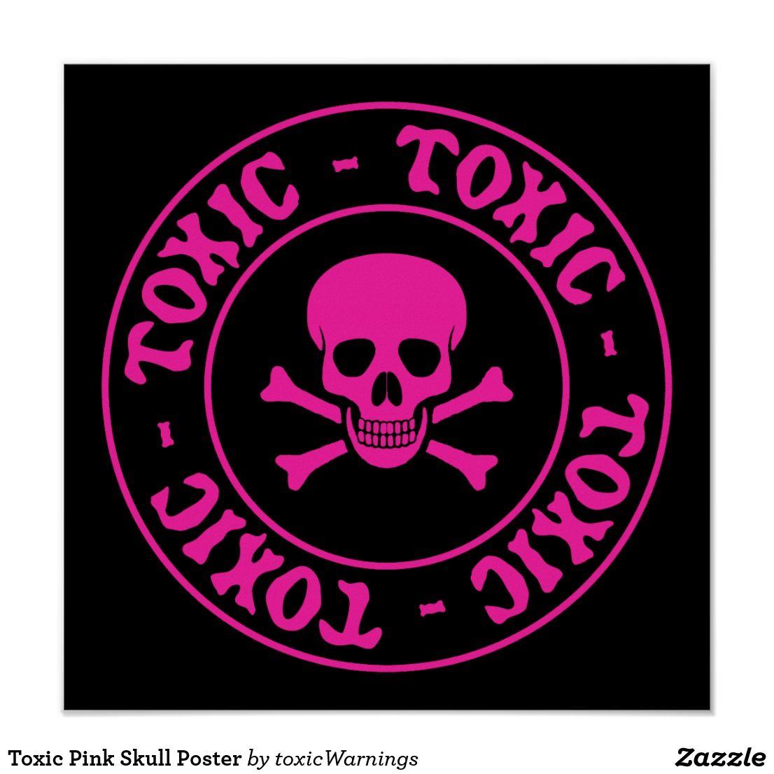 Toxic Pink Skull Poster Zazzle Com Skull Wallpaper Pink Skull