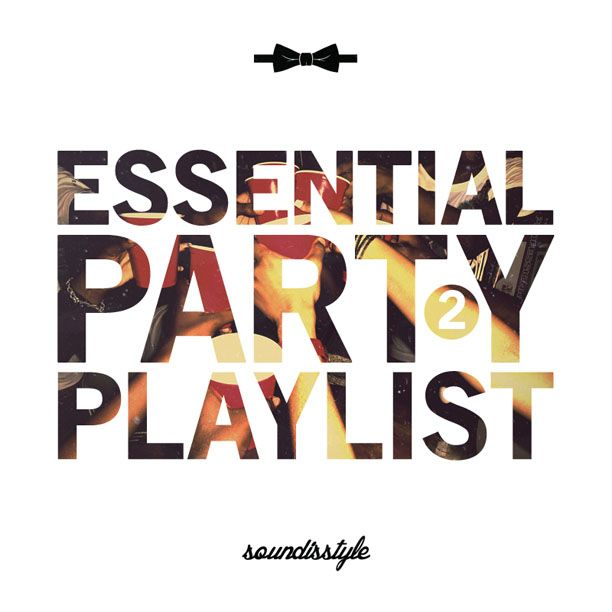 Party Playlist soundisstyle's essential party playlist part 2 | music | pinterest