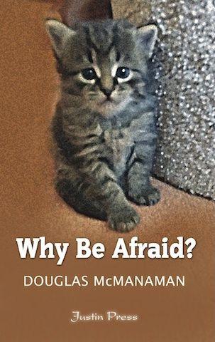 Why Be Afraid?   Justin Press