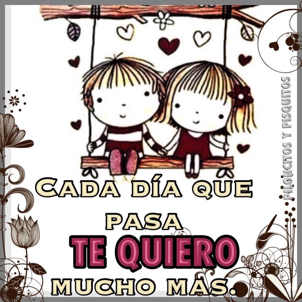 Cada Dia Que Pasa Te Quiero Mucho Mas Amor Pinterest Love Hug
