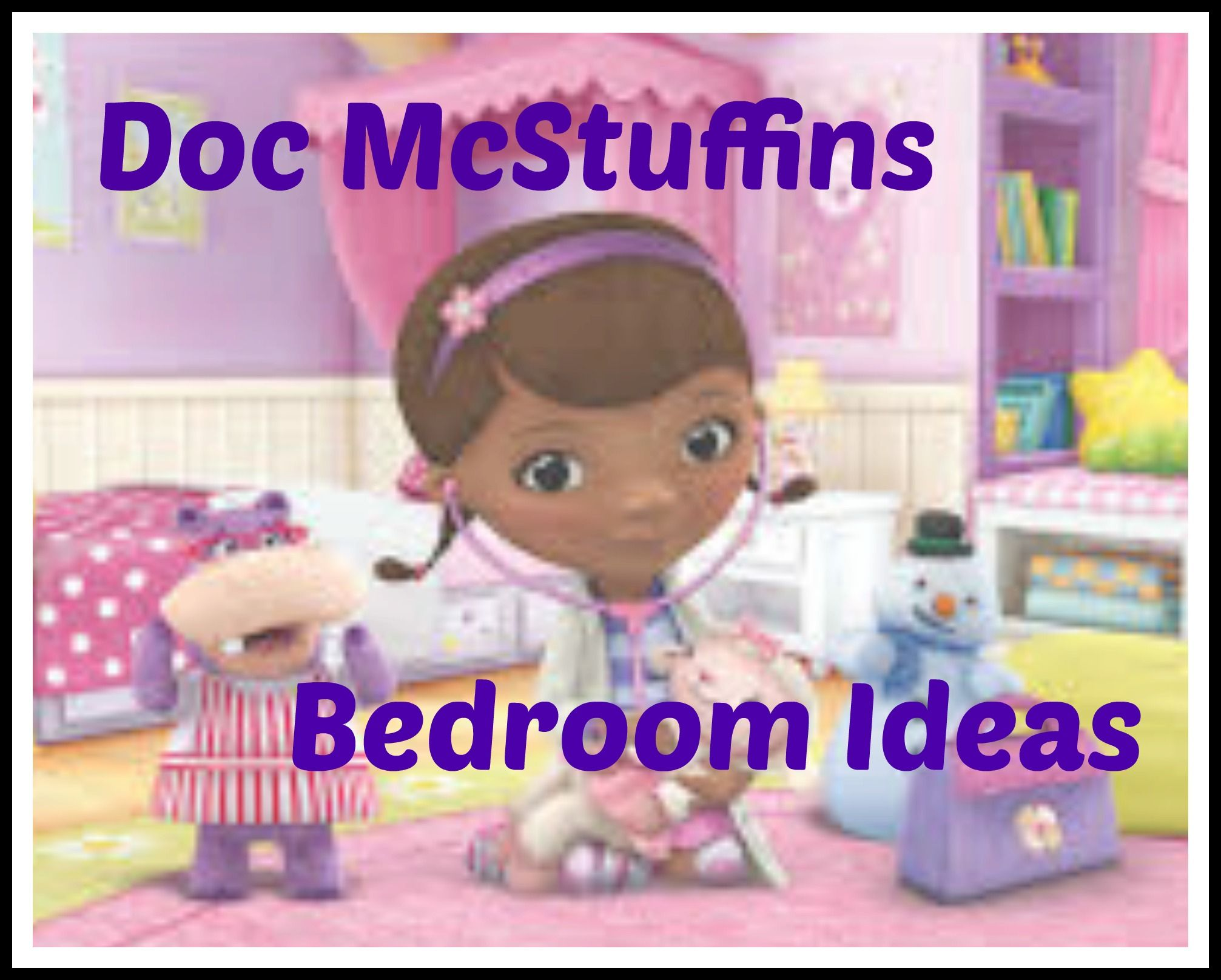 What Little Can T Resist The Doc Mcstuffins Bedding Sets And Other Bedroom Decor