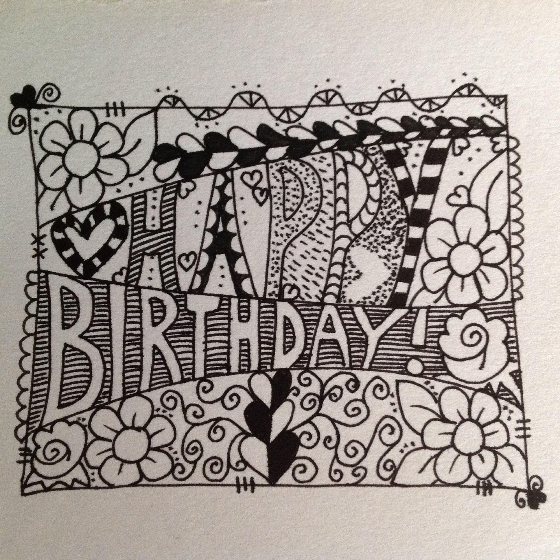 Happy Birthday Zentangle Doodle Zentangle Drawings Zentangle