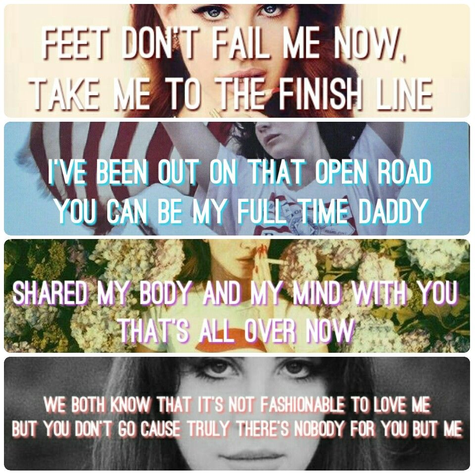 Lana Del Rey + first lines from first songs (#Born_To_Die #Ride