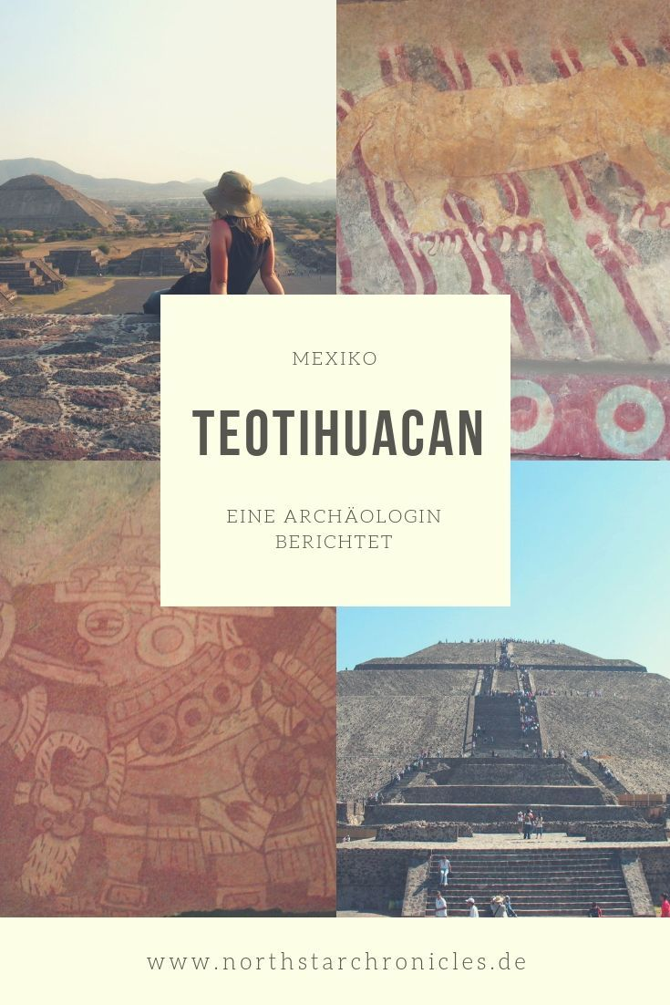 Teotihuacán – Stadt der Götter in Mexiko | North Star Chronicles