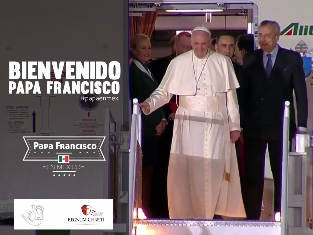 Bienvenido #PapaFrancisco #RegnumChristi #PapaEnMex