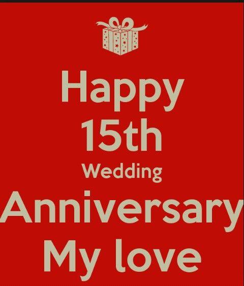 Happy Anniversary Happy 15th Anniversary 15 Year Wedding Anniversary 15th Wedding Anniversary