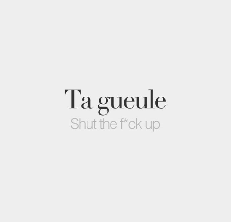 French Word Meaning Shut The Up