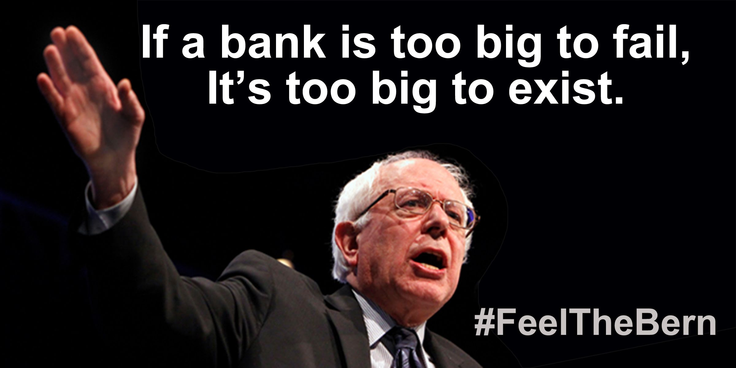 Bernie Sanders Quotes Better World Quotes  Bernie Sanders On Banks  National Issues