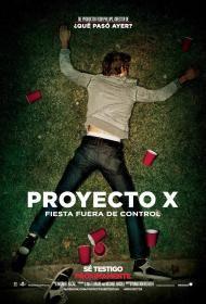 Proyecto X - Warner Bros. / 15 de Marzo