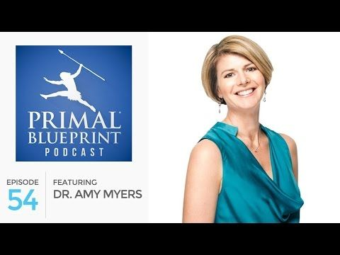 The primal blueprint podcast episode 54 dr amy myers author of the primal blueprint podcast episode 54 dr amy myers author of malvernweather Image collections