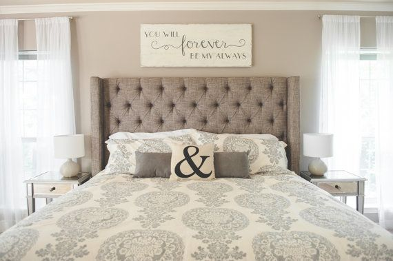 Bedroom wall decor you will forever be my always sign - Above the headboard decorating ...