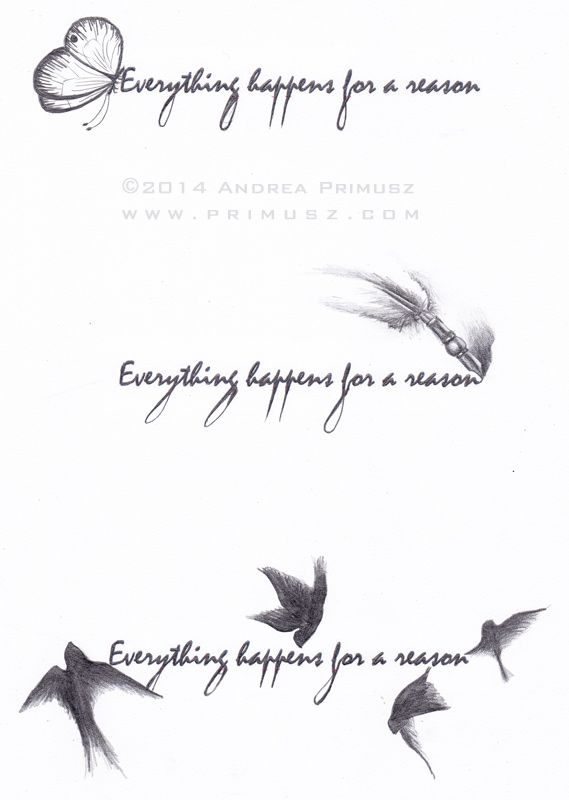 Everything Happens For A Reason Andrea Primusz Tattoos Tattoos