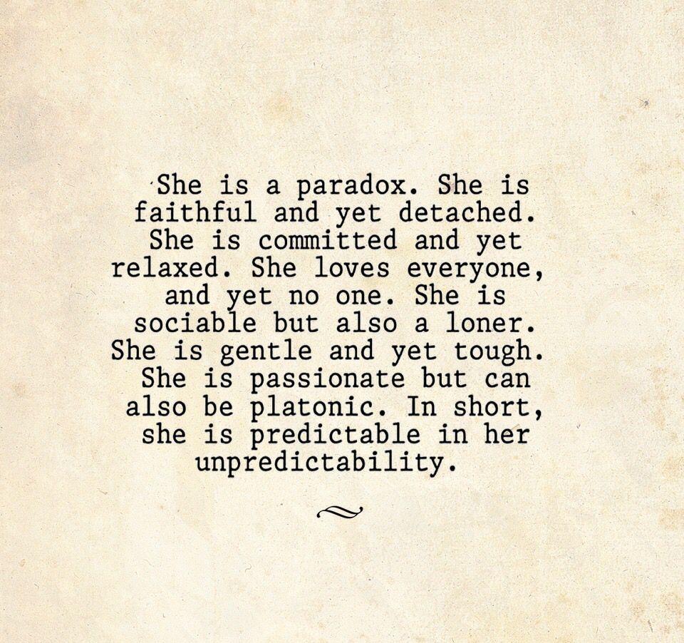 Truth! Quotes, Life is unpredictable quotes, Paradox quotes