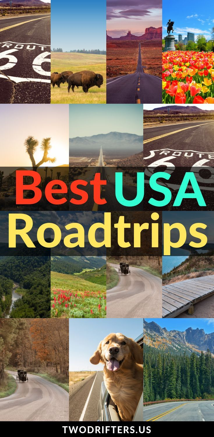 Best Road Trips in the USA: The Ultimate List