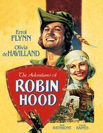 The Adventures Of Robin Hood 1938 Robin Hood Errol Flynn Robin