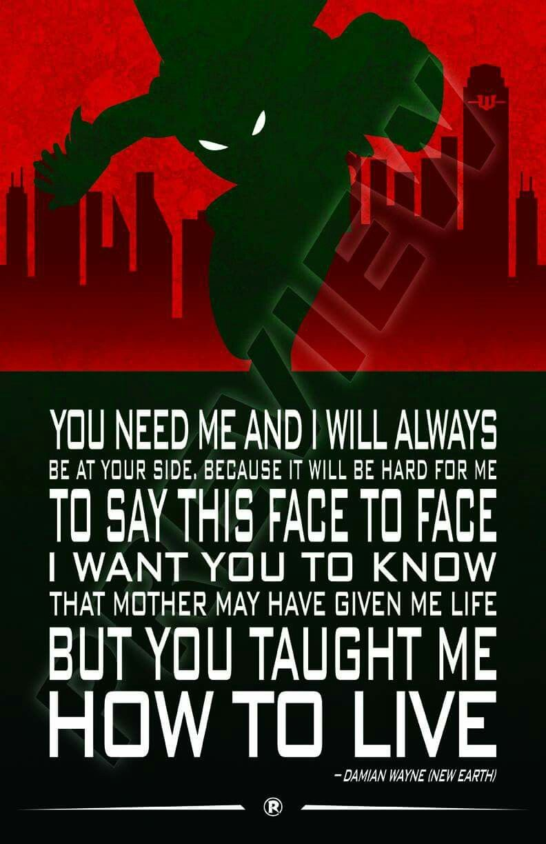 Robin quote. Damian Wayne. Son of Batman. Teen Titans ... Red Son Justice League