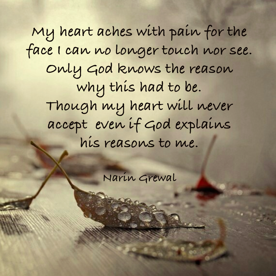 My Hear Aches Grieving Quotes My Heart Aches Grief