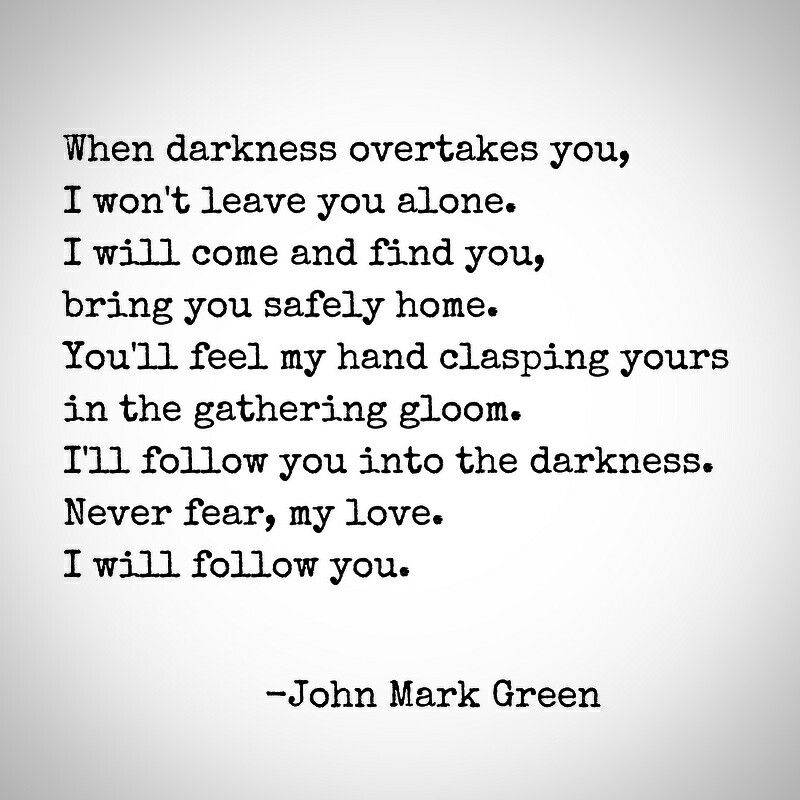 Depression Quote Endearing Quote About Loving Someone Who Struggles With Depressionjohn