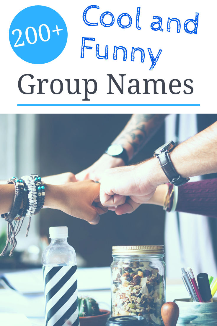 200+ Unique Group Names for Friends and Family Group