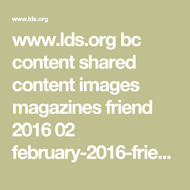 www.lds.org bc content shared content images magazines friend ...