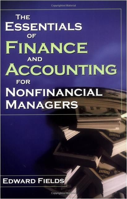 Amacom 9780814471227 The Essentials Of Finance And Accounting For Nonfinancial Managers Accounting And Finance Personal Finance For Dummies Finance Jobs