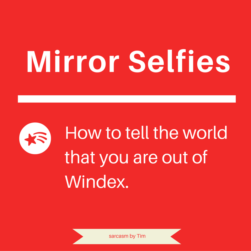 Funny Quote About Mirror Selfies Healthy Soul Motivation