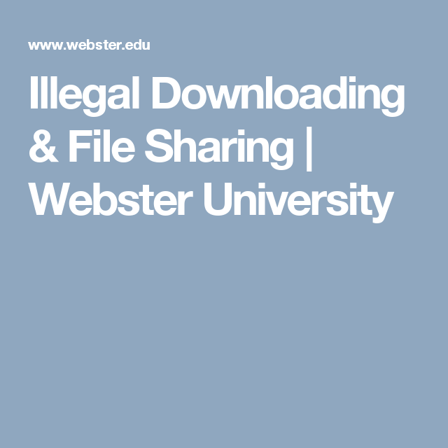 Memo Essay Example Illegal Downloading  This Page From Webster University Covers What Is  Illegal To Download Possible Good Topics For A Persuasive Essay also Into The Wild Essay Thesis Illegal Downloading  This Page From Webster University Covers What  Essay Professional