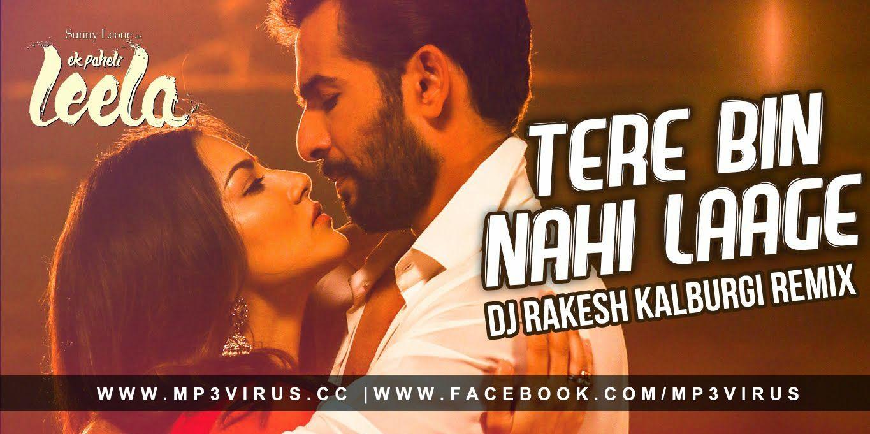 EPL Tere Bin Nahi Laage DJ Rakesh Kalburgi Remix
