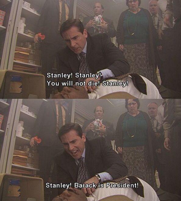 Stanley! Barack Is President! 😂😂😂